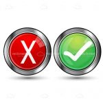 Red Cross and Green Tick Buttons